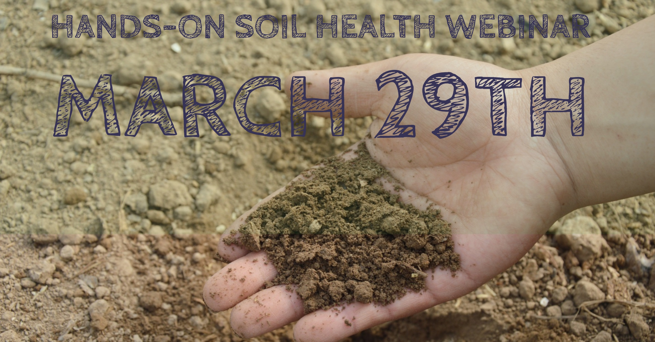 Hands-On Soil Health WEBINAR